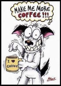 MAKE ME MORE COFFEE