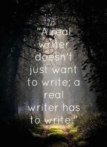 real writer has to write
